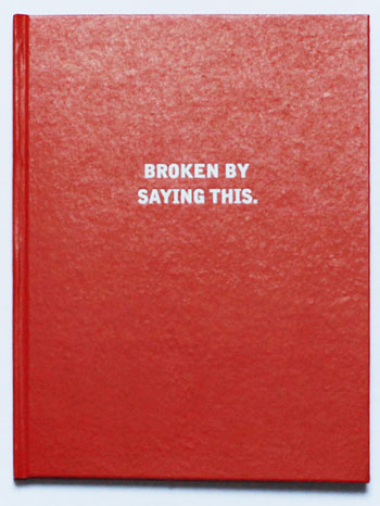 Broken by Saying This as received by J.R. GOLDHILL by Judy Goldhill