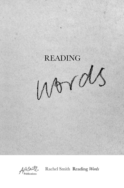 Reading Words  by Rachel Smith