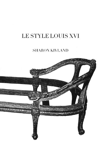 Le style Louis XVI by Sharon Kivland